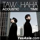 Taw & Haha Vol. 1 - Acoustic Tuning Time