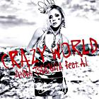 Crazy World (Japan Version)