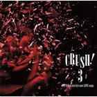 CRUSH! 3-90's V-Rock best hit cover LOVE songs - (Japan Version)