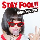STAY FOOL!!  (Normal Edition) (Japan Version)