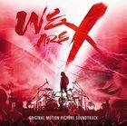 WE ARE X Original Soundtrack [Blu-Spec CD2] (Japan Version)