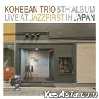 Ko Hee An Trio Vol. 5 - LIVE AT JAZZ FIRST