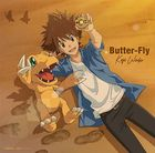 Digimon Adventure: Last Evolution Kizuna OP:Butter-Fly  (SINGLE+DVD)  (First Press Limited Edition) (Japan Version)