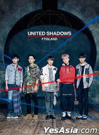 UNITED SHADOWS [TYPE A] (ALBUM+DVD) (First Press Limited Edition) (Taiwan Version)