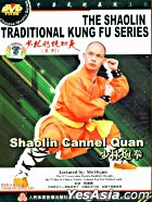 The Shaolin Traditional Kung Fu - Shaolin Cannel Quan (DVD) (China Version)