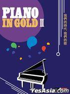 Piano In Gold II (Piano Score + 2 Instrumental CD)