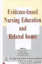 Evidence-based Nursing Education and Related Lssues