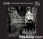 Tales From The Treetops (UHQCD)