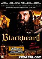 Blackbeard (2006) (DVD) (Hong Kong Version)