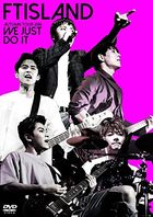 FTISLAND AUTUMN TOUR 2016 -WE JUST DO IT- (Japan Version)