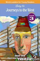 World Leaders for Young Readers  - Zheng He (Level 3 - Journeys to the West)