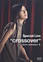 Special Live 'crossover'  (Japan Version)