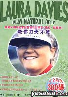 Laura Davies - Play Natural Golf