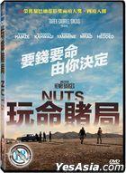 Nuts (2016) (DVD) (Taiwan Version)