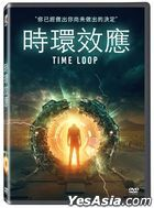 Time Loop (2020) (DVD) (Taiwan Version)