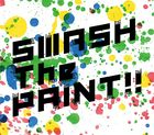SMASH The PAINT!! (ALBUM+DVD) (First Press Limited Edition) (Japan Version)
