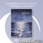 DAY6 (Even of Day) Mini Album Vol. 1 - The Book of Us : Gluon – Nothing can tear us apart + 3 Double-sided Posters in Tube