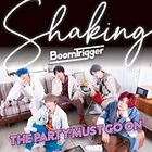 Shaking / The Party Must Go On [Type A](SINGLE+DVD)  (初回限定版) (日本版)