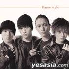 FLAME STYLE (CD+DVD)(Limited Edition)(Japan Version)