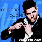 Michael Bublé - To Be Loved (Tour Edition) (Limited Edition) (Korea Version)