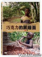 The Dark Side of Chocolate (DVD) (Taiwan Version)