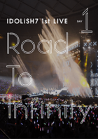 IDOLiSH7 1st LIVE Road To Infinity Day1 [DVD] (Japan Version)