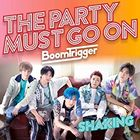 Shaking / The Party Must Go On [Type B](SINGLE+DVD) (初回限定版) (日本版)