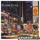 FLAME STYLE (CD+DVD)(Normal Edition)(Japan Version)