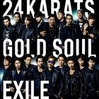 24karats GOLD SOUL (SINGLE+DVD)(Japan Version)