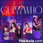 ITZY - GUESS WHO (DAY + NIGHT + DAY&NIGHT Version) + 3 First Press Gift Sets