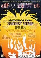 Mayor of The Sunset Strip (Hong Kong Version)