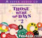 Those Were The Days Vol. 2 (SACD)