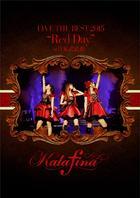 "Kalafina LIVE THE BEST 2015 ""Red Day"" at 日本武道館 (日本版)"
