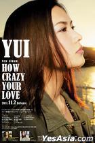 'YUI - HOW CRAZY YOUR LOVE' Original Poster (Hong Kong Version)