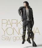 Say Goodbye (Normal Edition)(Japan Version)