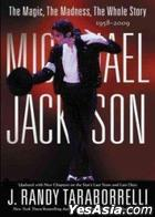 Michael Jackson: The Magic and the Madness sthe Whole Story, 1958 - 2009