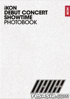 iKON Debut Concert [Showtime] Photobook