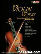 Violin Works Unaccompanied Violin Solos