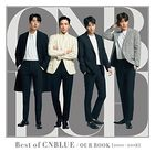 Best of CNBLUE / OUR BOOK [2011 - 2018] (Normal Edition) (Japan Version)