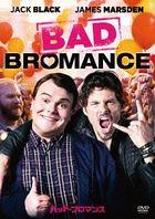 Bad Bromance (DVD)(Japan Version)