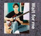 Wait for me [Type B] (SINGLE+DVD) (日本版)