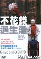 Living Without Money (DVD) (Taiwan Version)