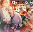 KING of CASTE -Bird in the Cage- 鳳凰学園高校ver.  (通常盤) (日本版)