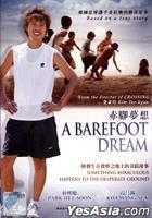 A Barefoot Dream (DVD) (Malaysia Version)