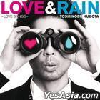 Kubota Toshinobu - Love & Rain : Love Songs (Korea Version)