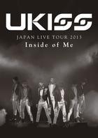 U-KISS JAPAN LIVE TOUR 2013 - Inside of Me - [BLU-RAY] (Japan Version)