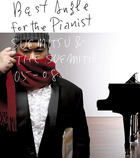 Best Angle for the Pianist - SUEMITSU & THE SUEMITH 05-08 - (ALBUM+DVD)(First Press Limited Edition)(Japan Version)