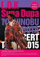 TOSHINOBU KUBOTA CONCERT TOUR 2015 L.O.K. Supa Dupa [BLU-RAY](Japan Version)