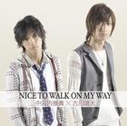 Movie 2STEP! Theme Song : Nice To Walk On My Way (Japan Version)