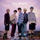 STILL DREAMING [Type B] (ALBUM+DVD +POSTER) (初回限定版) (日本版)